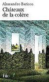 Châteaux de la colère - Alessandro Baricco
