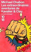 Les extraordinaires aventures de Kavalier et Clay - Michael Chabon