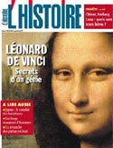 Léonard de Vinci - Secrets d'un génie - L'histoire N°299 Juin 2005