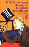 Jeeves et la saison des amours - PG Wodehouse