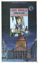 Louis Braille, l\'enfant de la nuit - Margaret Davidson