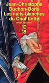 Les nuits blanches du Chat botté - Jean-Christophe Ducon-Doris