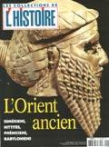 Orient ancien - Les collections de l Histoire