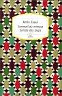 Sommeil du mimosa - Sonate des loups - Amin Zaoui