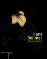 Hans Bellmer (1902-1975) - Anatomie du désir
