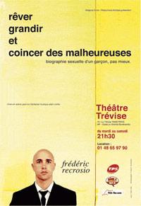 Frédéric Recrosio - Rêver, grandir et coincer les malheureuses - Théâtre Trévise