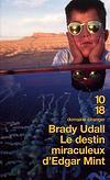 Le destin miraculeux d'Edgar Mint - Brady Udall