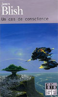 Un cas de conscience - James Blish
