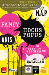 Attention Talent Scène : Fancy, MAP, Hocus Pocus et Anis