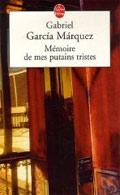 Mémoire de mes putains tristes - Gabriel García Màrquez