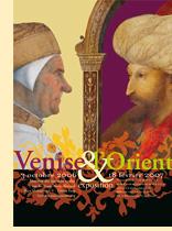 Venise et l'Orient - l'Institut du Monde Arabe