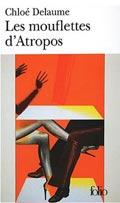 Les mouflettes d'Atropos - Chloé Delaume