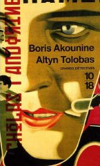 Altyn Tolobas - Boris Akounine