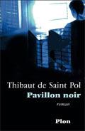 Pavillon noir - Thibaut de Saint Pol
