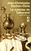 Le cuisinier de Talleyrand - Jean-Christophe Duchon-Doris