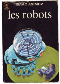 Les robots, Isaac Asimov