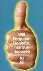 Bonheur, marque déposée - Will Ferguson