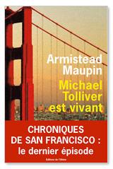 Michael Tolliver est vivant - Armistead Maupin