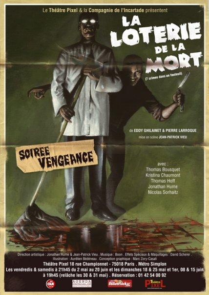 « Soirée Vengeance ! » au théâtre Pixel - La loterie de la Mort