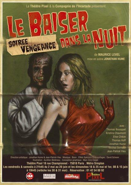 « Soirée Vengeance ! » au théâtre Pixel - Le Baiser dans la Nuit