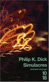 Simulacres - Philip K. Dick