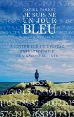 Je suis né un jour bleu (Daniel Tammet)