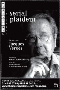 « Serial plaideur » de et avec Jacques Vergès au théâtre de la Madeleine