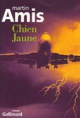 Chien Jaune - Martin Amis