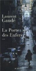 La Porte des Enfers (Laurent Gaudé)