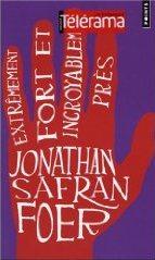 Extrêmement fort et incroyablement près (Jonathan Safran Foer)