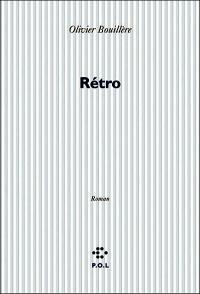 Rétro (Olivier Bouillère)
