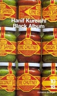 Black Album - Hanif Kureishi