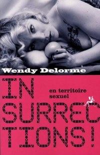 Insurrections ! en territoire sexuel (Wendy Delorme)
