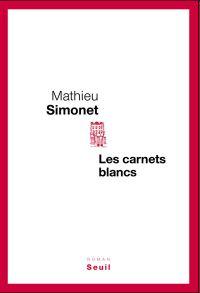 Les Carnets Blancs (Mathieu Simonet)