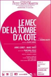 « Le mec de la tombe d'à côté » au Théâtre du Petit Saint Martin