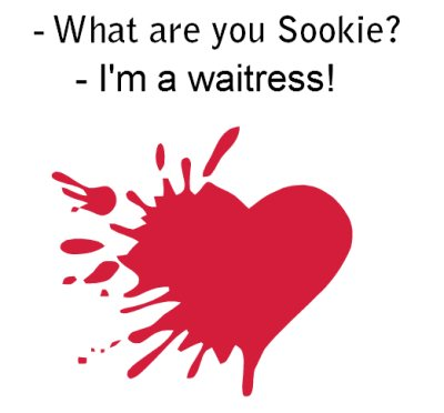 What are you Sookie?