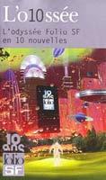 L'O10ssée (Folio SF en 10 nouvelles)