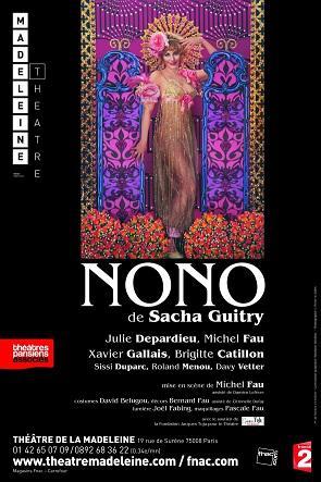 """""""Nono"""" au Théâtre de la Madeleine"""