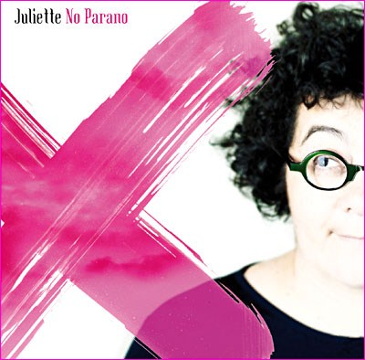 Juliette - No Parano