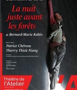 """""""La Nuit juste avant les forêts"""" au Théâtre de l'Atelier"""