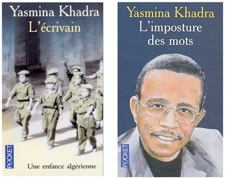 """L'Ecrivain"" et ""L'imposture des mots"" (Yasmina Khadra)"