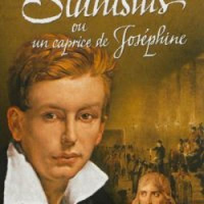 Stanislas ou un caprice de Joséphine (Philippe Séguy)